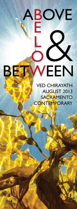Above Below & In-Between by Ved Chirayath